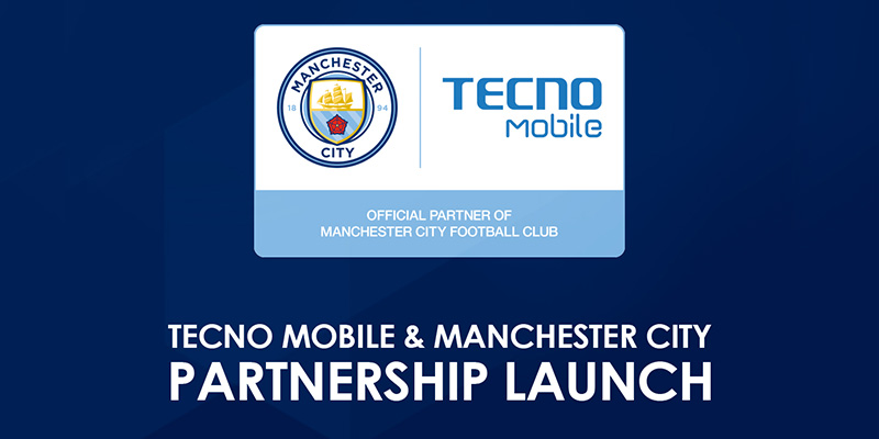 MANCHESTER CITY CELEBRATE GLOBAL PARTNERSHIP WITH TECNO MOBILE